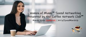 Coffee Network Club Women of Miami Speed Networking Event